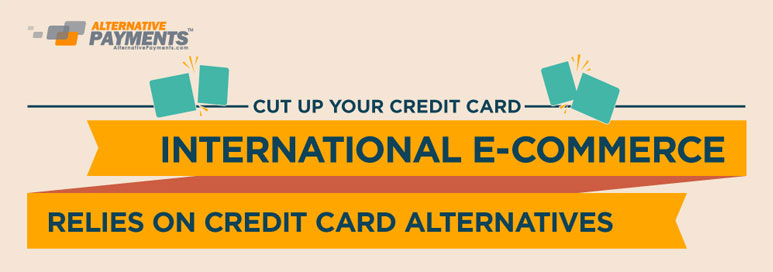 Alternative Payments Infographic: International E-Commerc