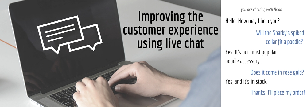 Improving the Customer Experience with Live Chat