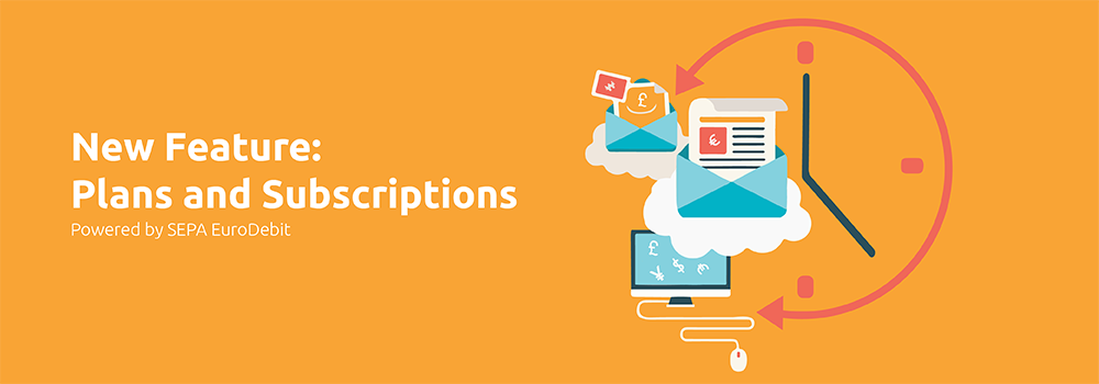 Plans and Subscriptions: Recurring Billing Made Easy
