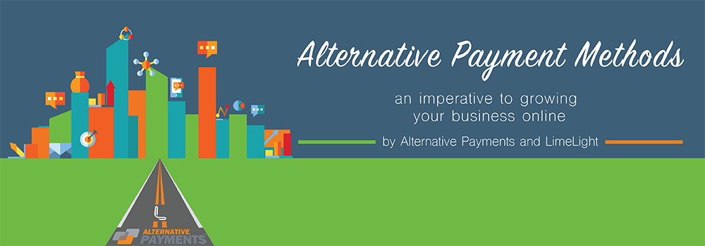 White Paper: Alternative Payment Methods – An Imperative to Growing Your Business Online