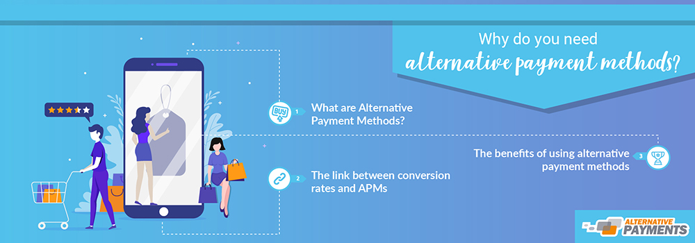 Why do you need alternative payment methods?