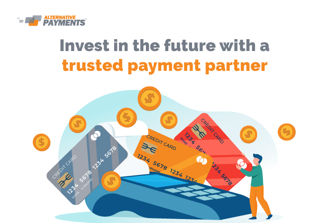 Invest in the Future With a Trusted Payment Partner