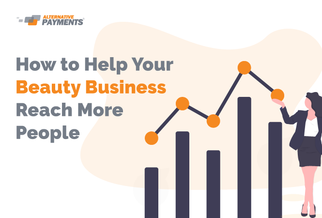 How to Help Your Beauty Business Reach More People