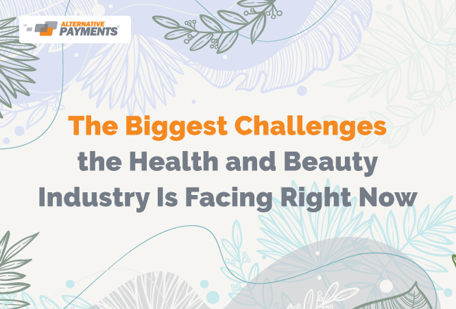 The Biggest Challenges the Health & Beauty Industries Face Right Now