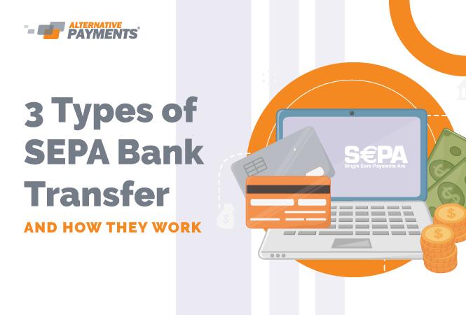 SEPA Bank Transfer: The 3 Types of SEPA
